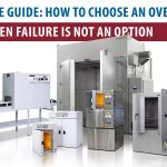 How To Choose An Oven When Failure Is Not An Option