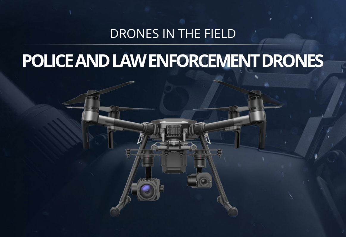 The Application Of Drones Equipped With Optical Zoom And Or Thermal Cameras Allow Law Enforcement To Be More Effective Drone Technology Allows Officials