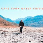 Cape Town May Become First Major City to Run Dry
