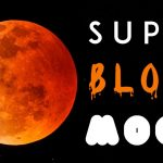Rare 'Super Blood Wolf Moon' Will Happen In January